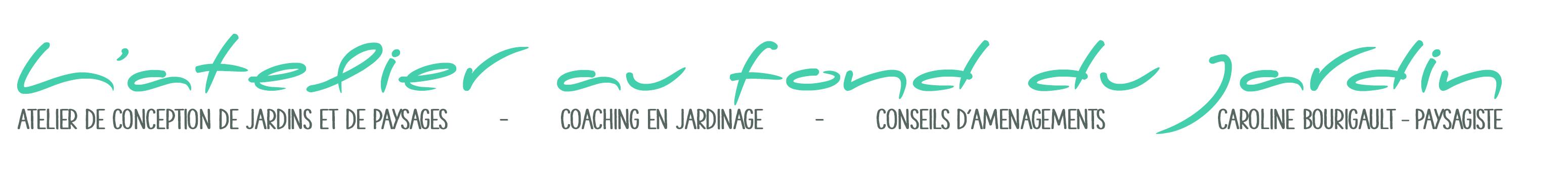 Atelier de conception de jardins et de paysages, coaching en jardinage conseil d'aménagement, Caroline Bourigault - Paysagiste